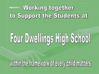 Working together  to Support the Students at