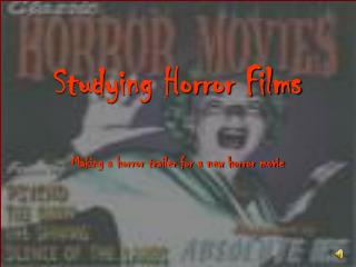 Studying Horror Films
