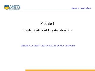 Module 1 Fundamentals of Crystal structure
