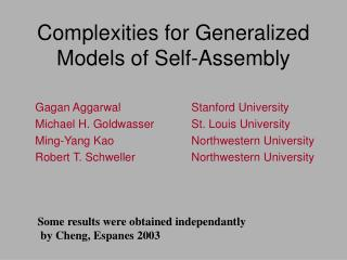 Complexities for Generalized Models of Self-Assembly