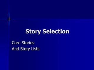 Story Selection