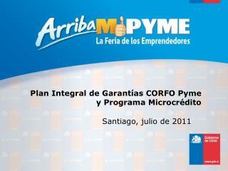 Plan Integral de Garantías CORFO Pyme y Programa Microcrédito