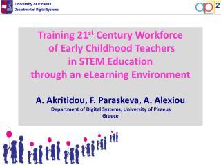 Training 21 st Century Workforce of Early Childhood Teachers in STEM Education