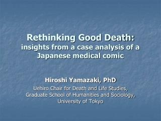 Rethinking Good Death: insights from a case analysis of a Japanese medical comic