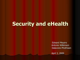 Security and eHealth