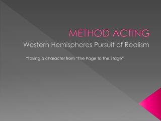 METHOD ACTING