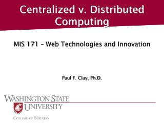 Centralized v. Distributed Computing