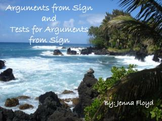 Arguments from Sign and  Tests for Arguments from Sign