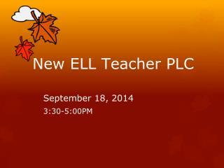 New ELL Teacher PLC