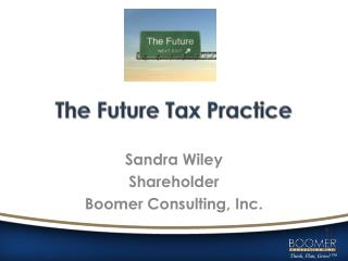 The Future Tax Practice
