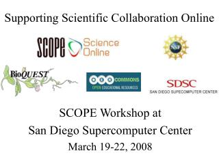 Supporting Scientific Collaboration Online