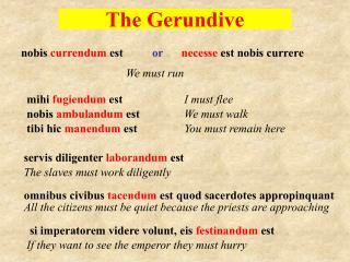 The Gerundive