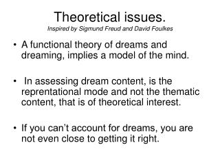 Theoretical issues. Inspired by Sigmund Freud and David Foulkes