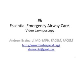 #6 Essential Emergency Airway Care- Video Laryngoscopy