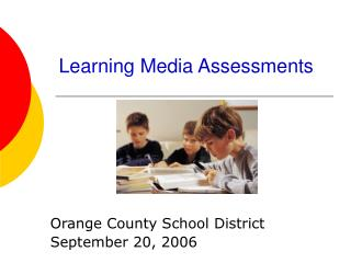 Learning Media Assessments