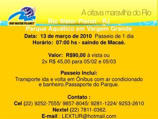 Rio Water Planet - RJ  Parque Aquático em Vargem Grande