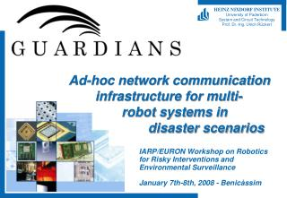 Ad-hoc network communication 	infrastructure for multi- 		robot systems in 			disaster scenarios