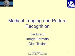 Medical Imaging and Pattern Recognition