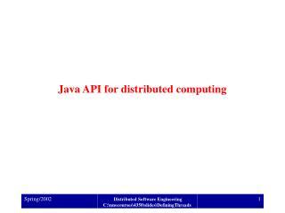 Java API for distributed computing