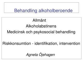 Behandling alkoholberoende