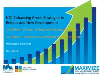 NOI-Enhancing Green Strategies in Rehabs and New Development