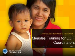Measles Training for LCIF Coordinators