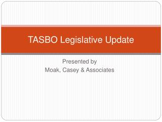 TASBO Legislative Update