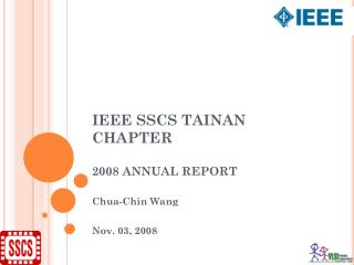 IEEE SSCS TAINAN CHAPTER 2008 ANNUAL REPORT