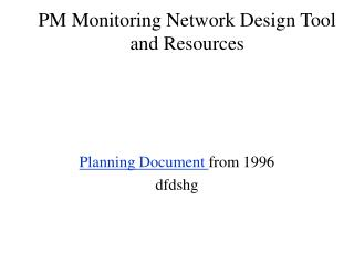PM Monitoring Network Design Tool and Resources