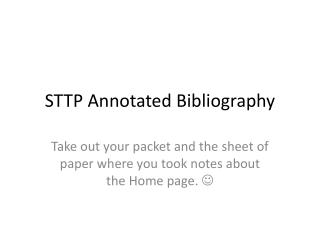 STTP Annotated Bibliography