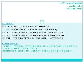 10 th Grade English Wednesday 26 Mar. 2014