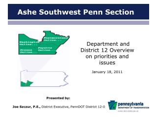 Department and District 12 Overview on priorities and issues January 18, 2011