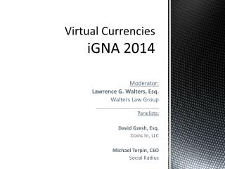 Virtual Currencies iGNA 2014