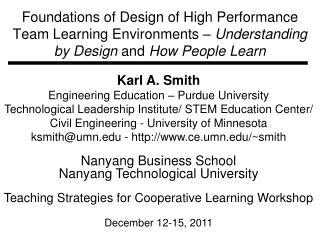 Karl A. Smith Engineering Education – Purdue University