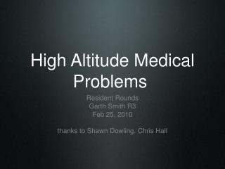 High Altitude Medical Problems