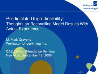 Predictable Unpredictability: Thoughts on Reconciling Model Results With Actual Experience