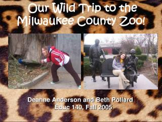 Our Wild Trip to the Milwaukee County Zoo!
