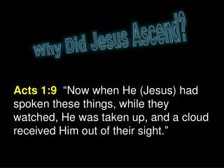 Why Did Jesus Ascend?