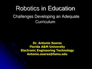 Robotics in Education Challenges Developing an Adequate Curriculum