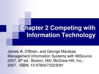 Chapter 2 Competing with Information Technology
