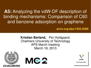 Kristian Berland,  Per Hyldgaard,    Chalmers University of Technology APS March meeting