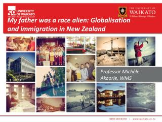 My father was a race alien: Globalisation and immigration in New Zealand