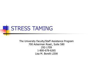 STRESS TAMING