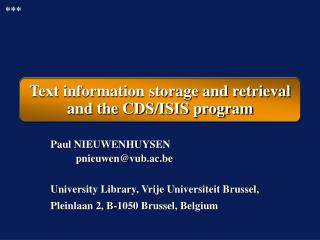 Text information storage and retrieval  and the CDS/ISIS program