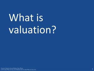 What is valuation?