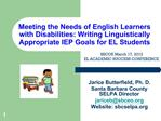 Meeting the Needs of English Learners with Disabilities: Writing Linguistically  Appropriate IEP Goals for EL Students