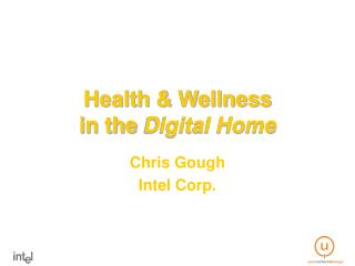 Health & Wellness  in the  Digital Home
