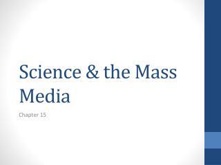 Science & the Mass Media