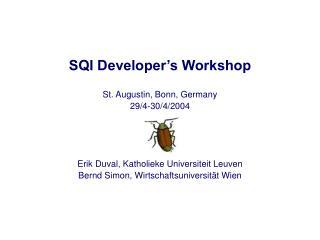 SQI Developer's Workshop
