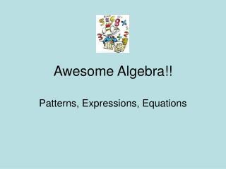 Awesome Algebra!!